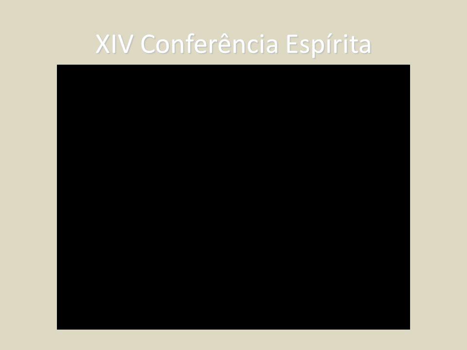 XIV Conferência Espírita