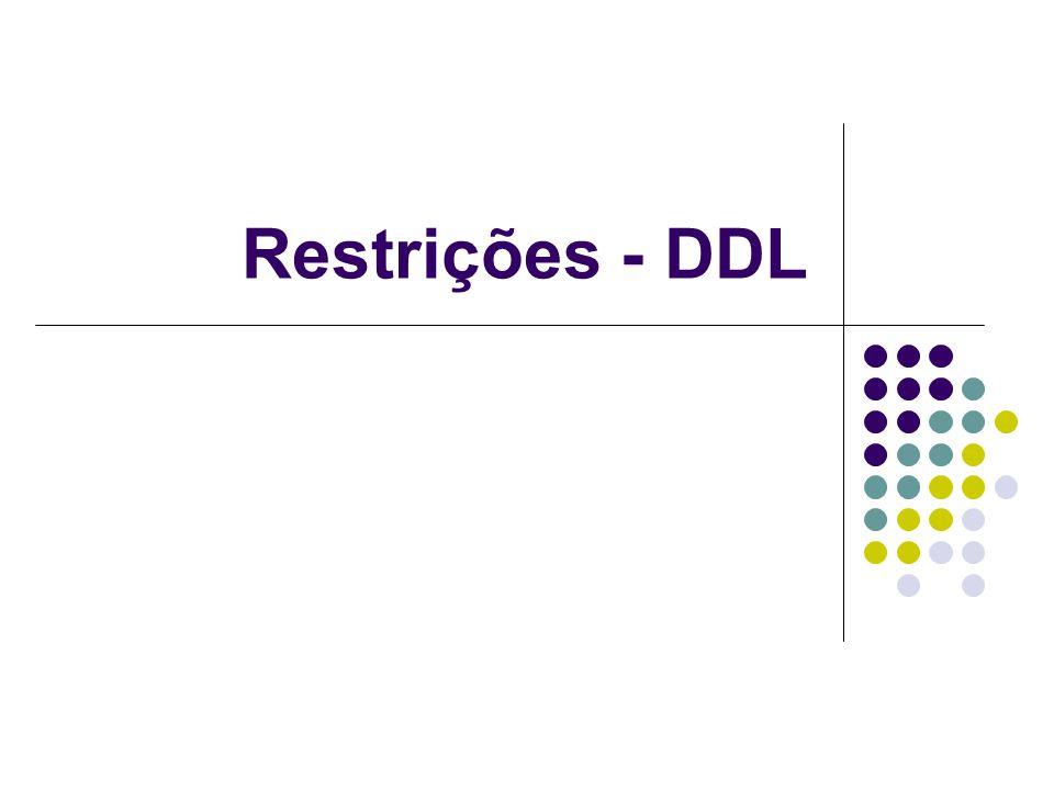 Restrições - DDL