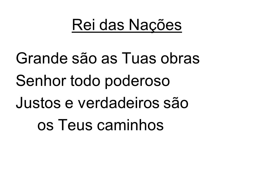 Tu és Meu Rei Eu Te amo, amo, Jesus Eu Te amo, amo Jesus, meu Rei