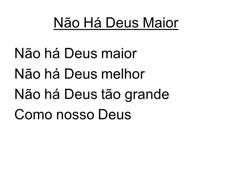 Quão Grande é O Meu Deus Sobre todo o nome é o Seu Ele é digno de louvor Eu cantarei Quão grande é o meu Deus