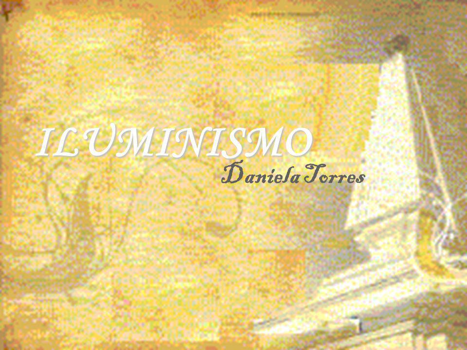 ILUMINISMO Daniela Torres