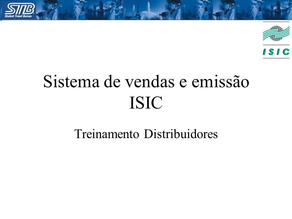 Sistema de vendas e emissão ISIC Treinamento Distribuidores
