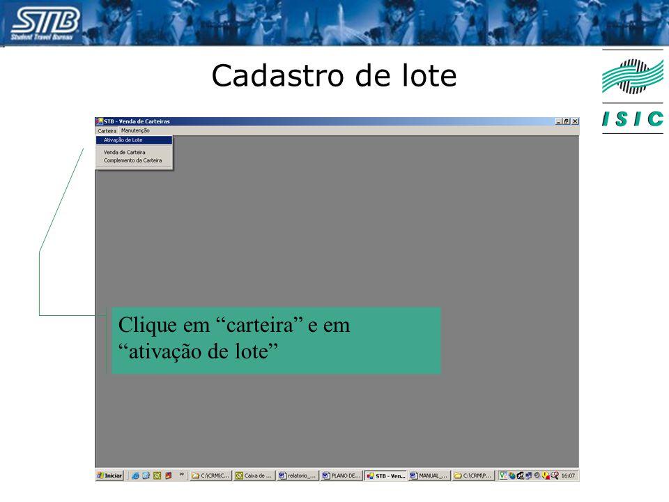 """Cadastro de lote Clique em """"carteira"""" e em """"ativação de lote"""""""