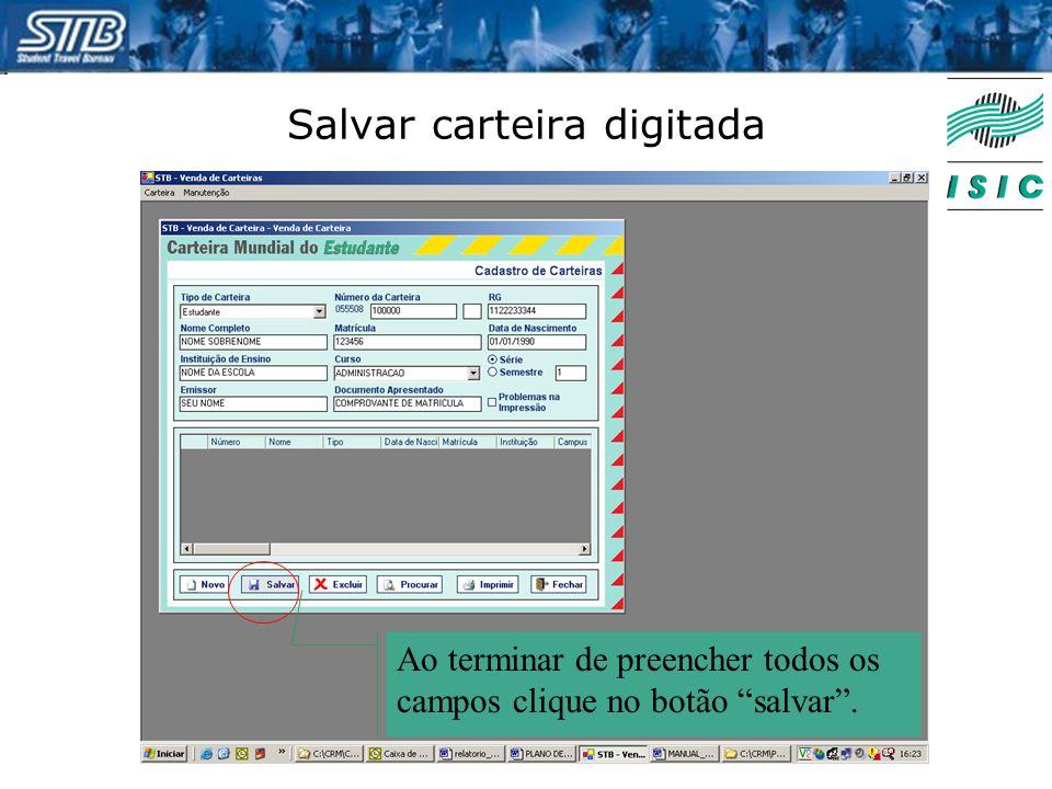 """Salvar carteira digitada Ao terminar de preencher todos os campos clique no botão """"salvar""""."""