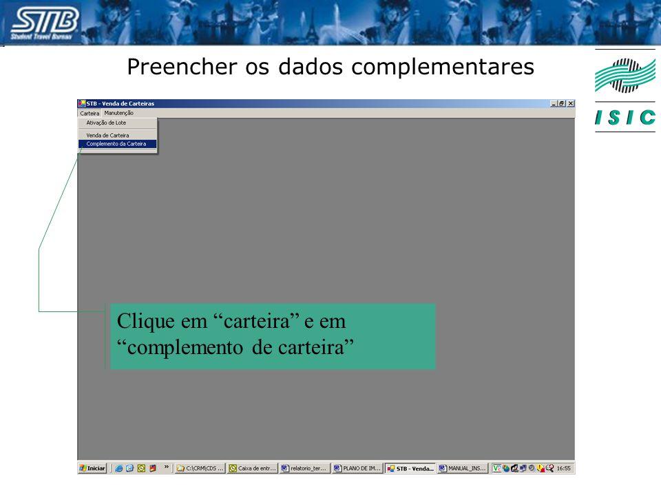 """Preencher os dados complementares Clique em """"carteira"""" e em """"complemento de carteira"""""""