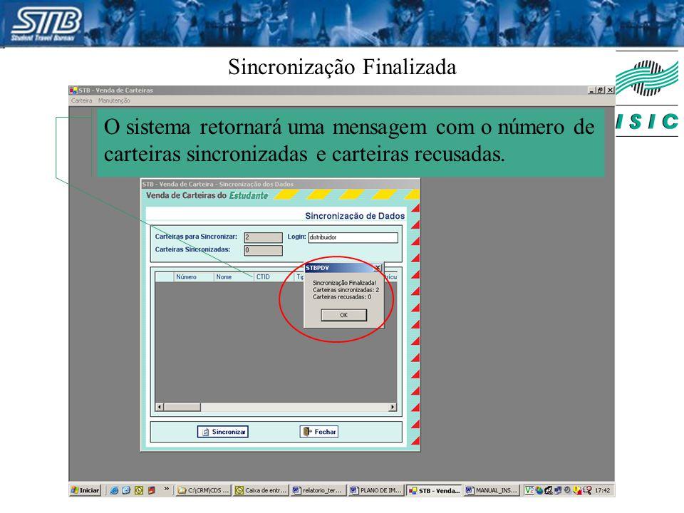 Sincronização Finalizada O sistema retornará uma mensagem com o número de carteiras sincronizadas e carteiras recusadas.
