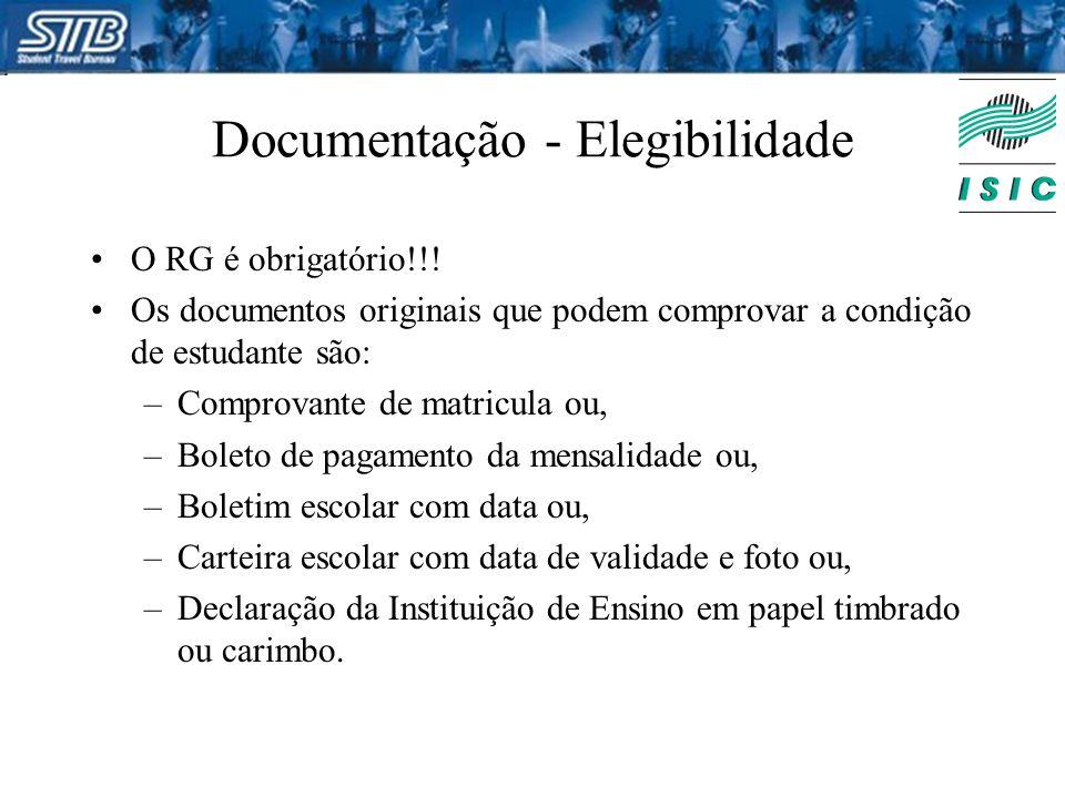 Documentação - Elegibilidade O RG é obrigatório!!! Os documentos originais que podem comprovar a condição de estudante são: –Comprovante de matricula