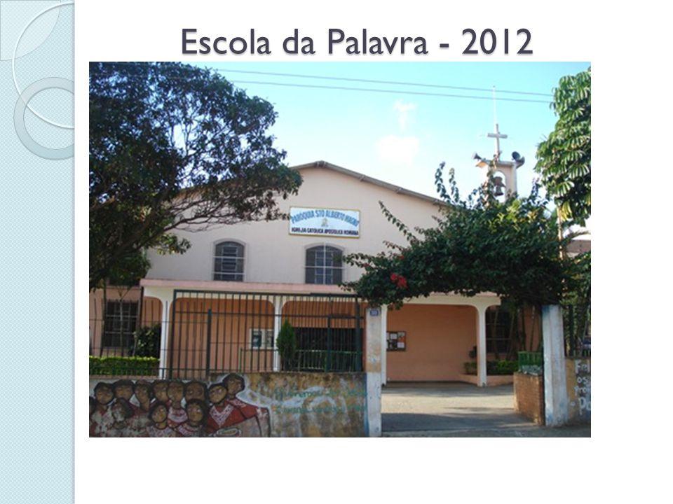 Escola da Palavra - 2012