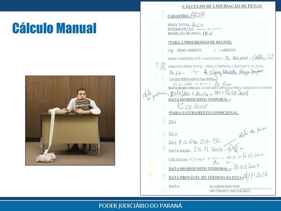Sistema Projudi PODER JUDICIÁRIO DO PARANÁ Cálculo Manual