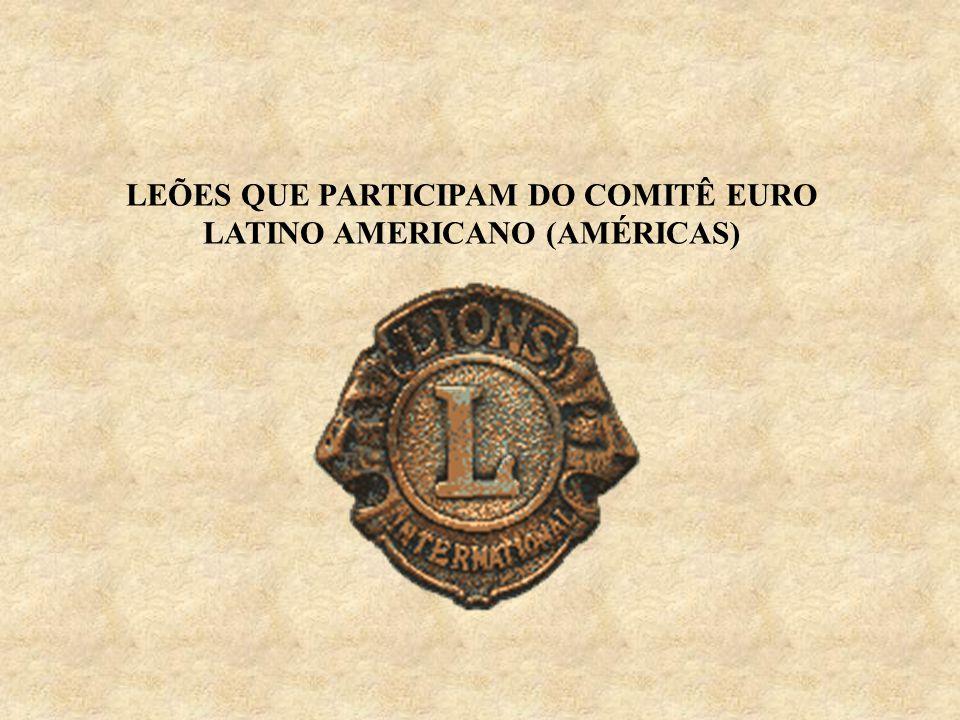 LEÕES QUE PARTICIPAM DO COMITÊ EURO LATINO AMERICANO (AMÉRICAS)