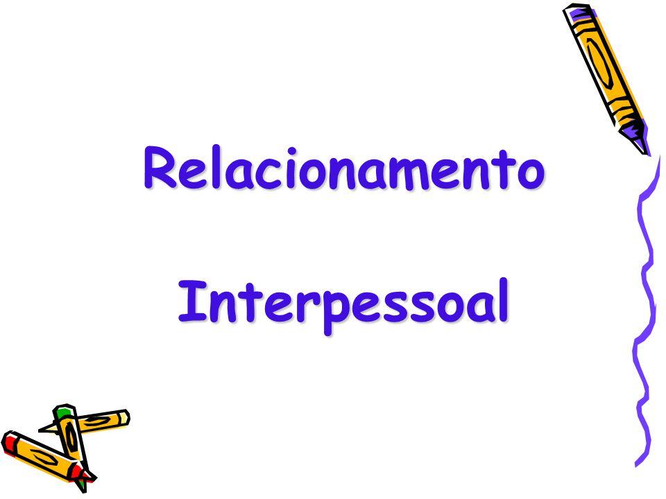 Relacionamento Interpessoal