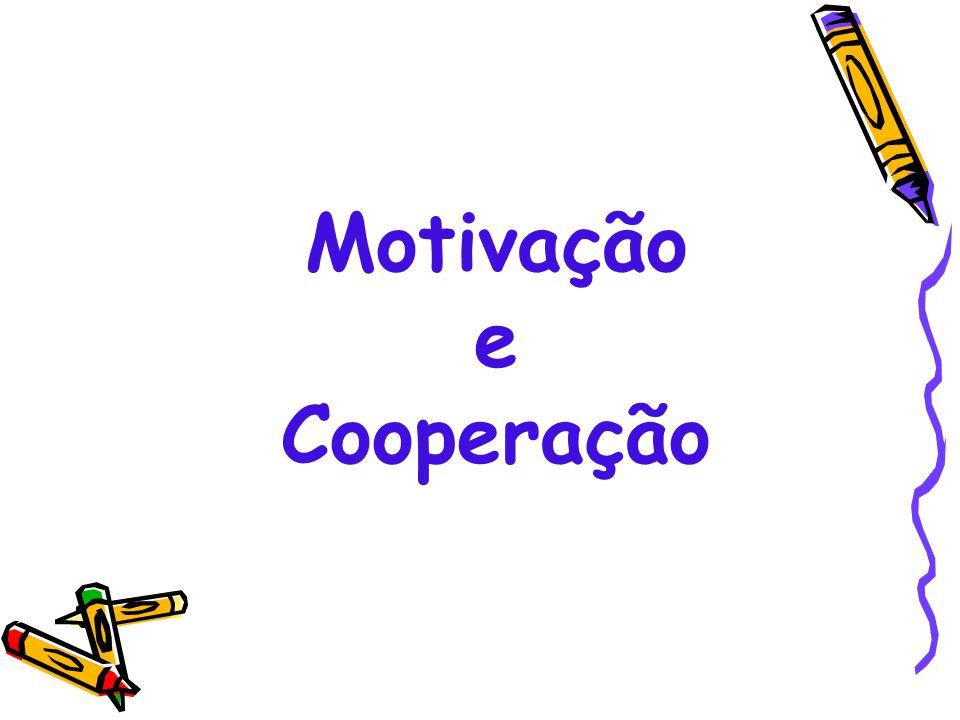 Motivação e Cooperação