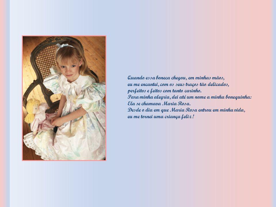 Quando essa boneca chegou, em minhas mãos, eu me encantei, com os seus traços tão delicados, perfeitos e feitos com tanto carinho.