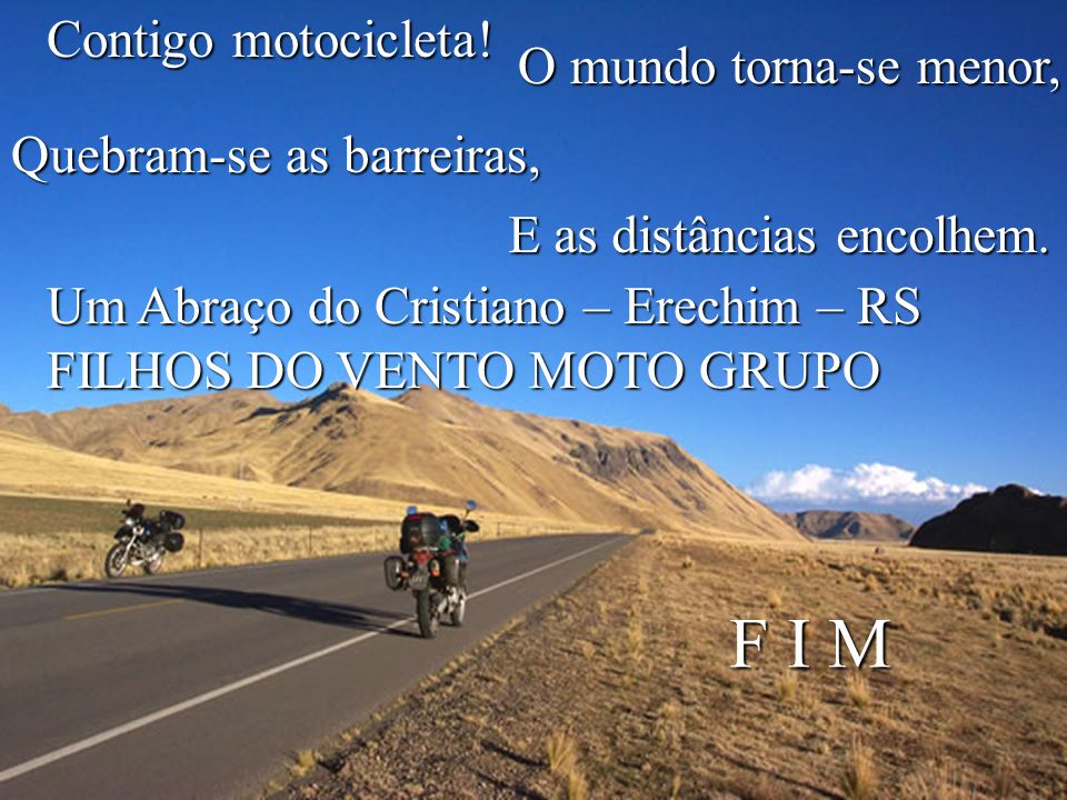 Motocicleta antiga ou moderna, Sempre será um excelente meio de transporte.