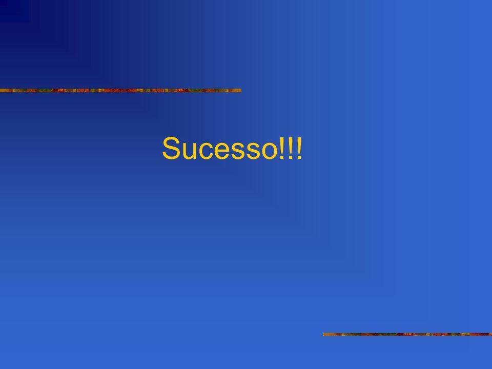 Sucesso!!!