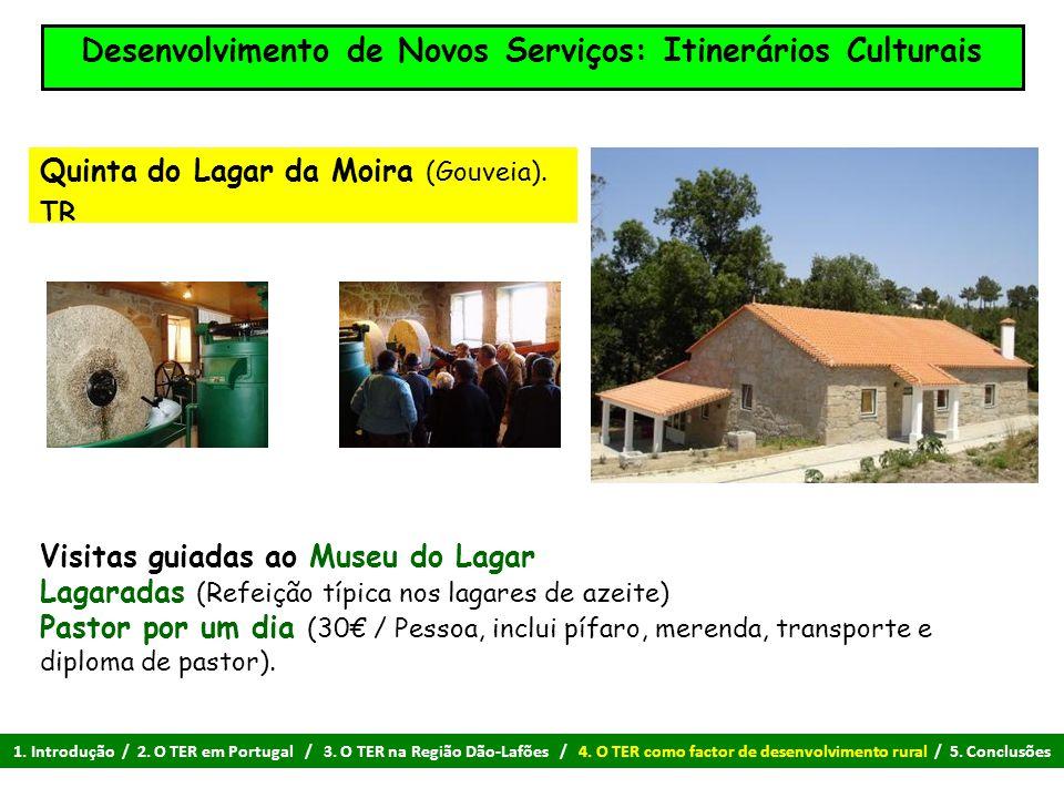 Visitas guiadas ao Museu do Lagar Lagaradas (Refeição típica nos lagares de azeite) Pastor por um dia (30€ / Pessoa, inclui pífaro, merenda, transport