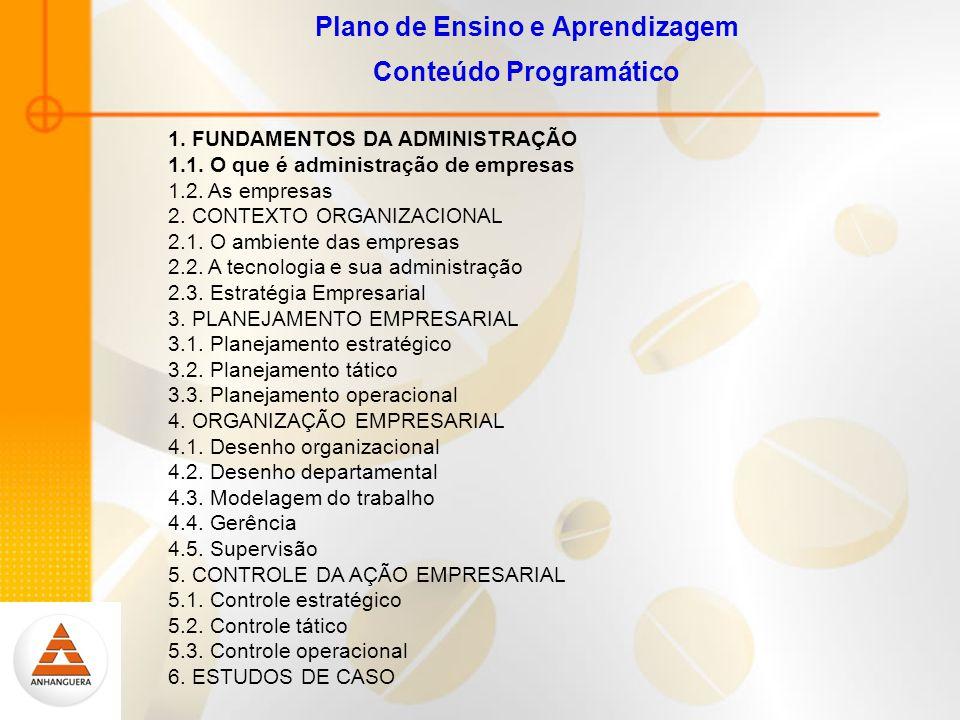Plano de Ensino e Aprendizagem Conteúdo Programático 1.