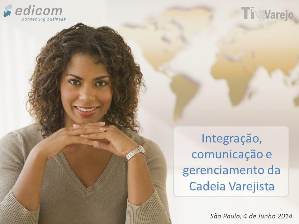 www.edicomgroup.com A IMPORTÂNCIA DO FLUXO DE INFORMAÇÃO NO VAREJO Integração contínua e efetiva com todos os participantes da Cadeia Varejista e viabiliza a geração de vantagem competitiva