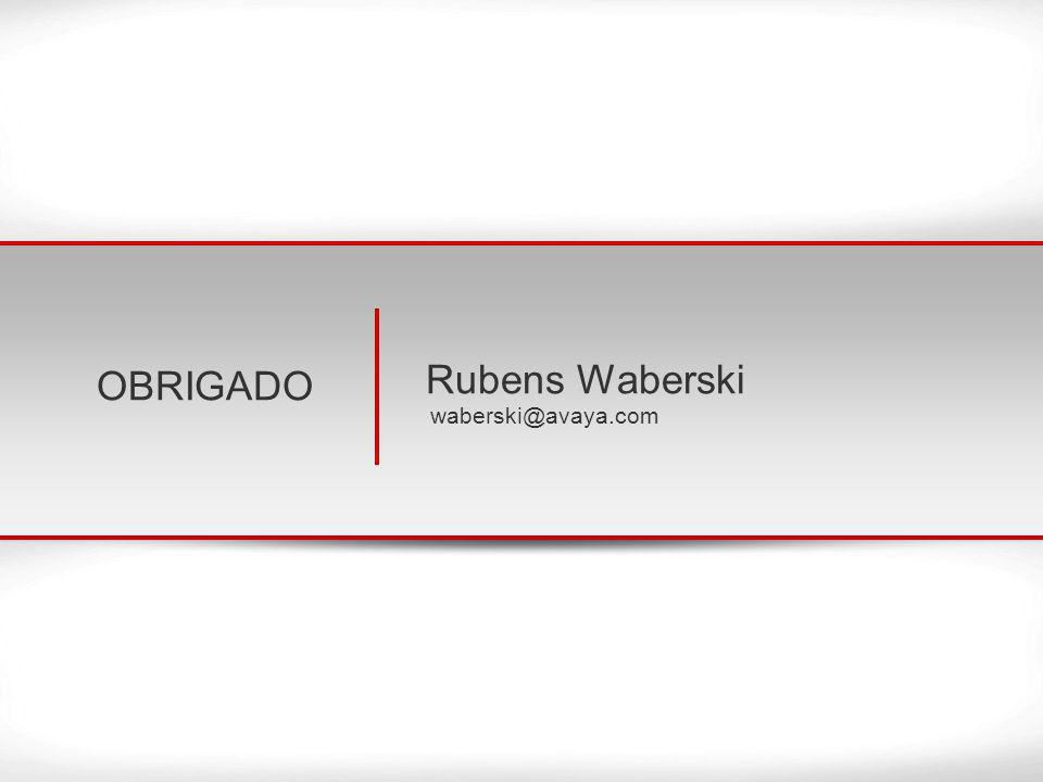© 2013 Avaya Inc. All rights reserved. 30 OBRIGADO Rubens Waberski waberski@avaya.com