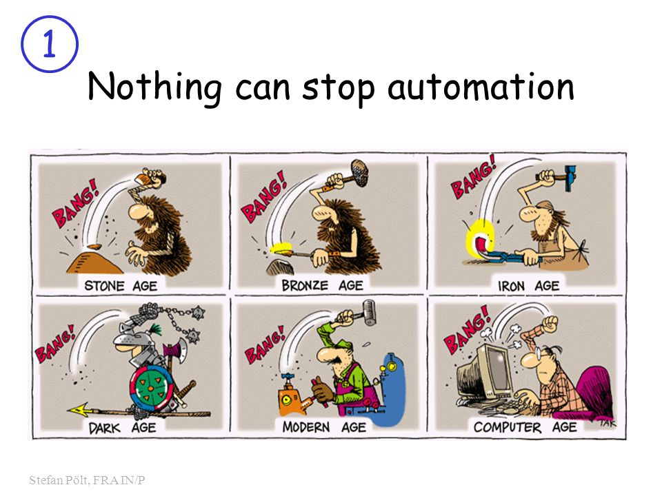 1 Stefan Pölt, FRA IN/P Nothing can stop automation