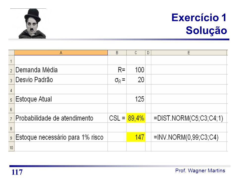 Prof. Wagner Martins Exercício 1 Solução 117