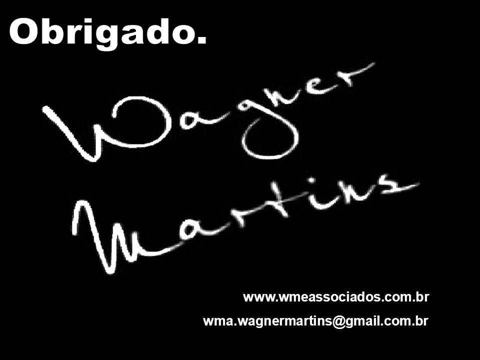 Prof. Wagner Martins www.wmeassociados.com.br wma.wagnermartins@gmail.com.br