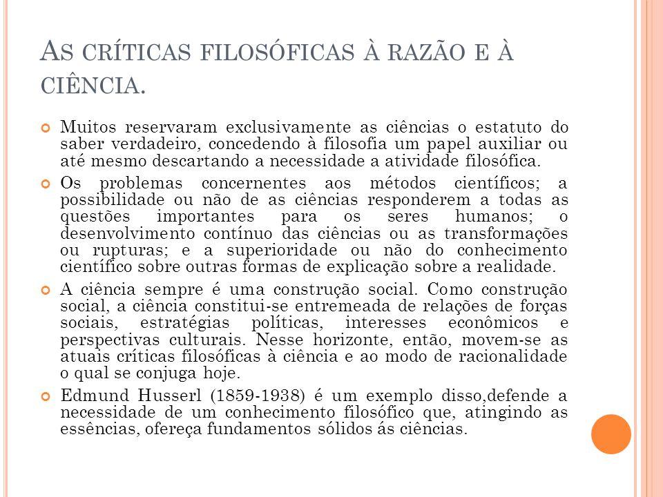 A S CRÍTICAS FILOSÓFICAS À RAZÃO E À CIÊNCIA.