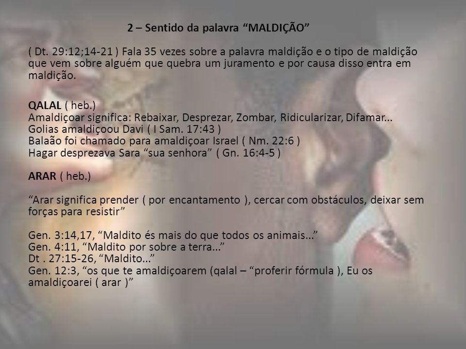 III – CONTEXTO DA BÊNÇÃO E MALDIÇÃO Dt.