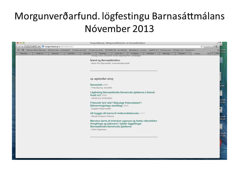 Morgunverðarfund. lögfestingu Barnasáttmálans Nóvember 2013
