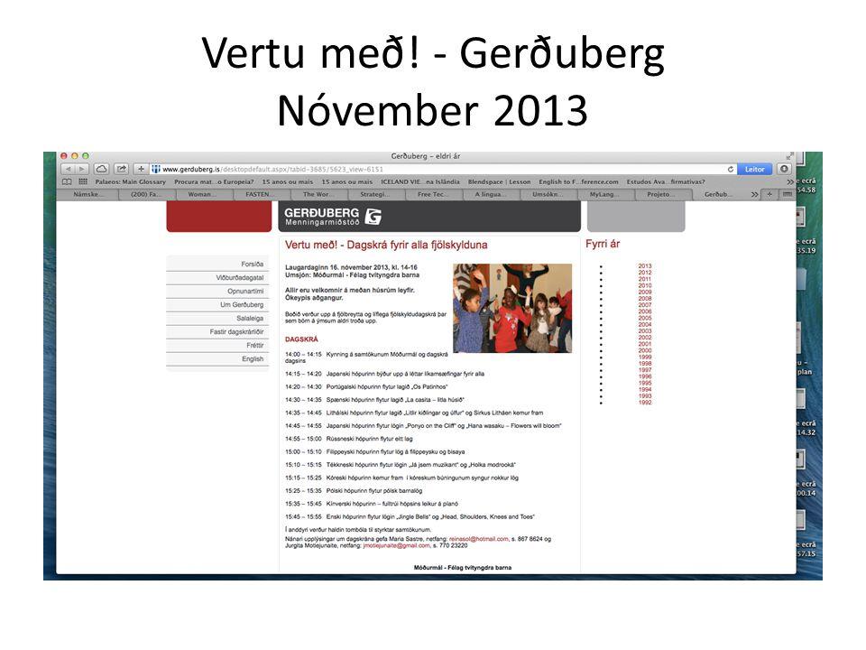 Vertu með! - Gerðuberg Nóvember 2013