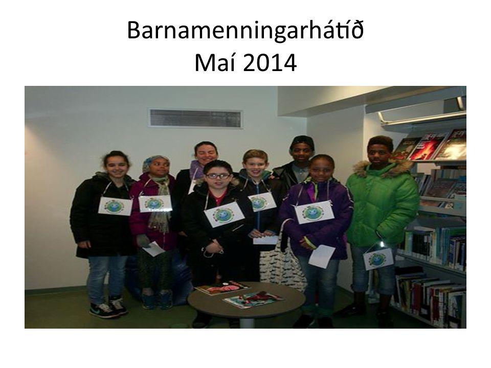 Barnamenningarhátíð Maí 2014