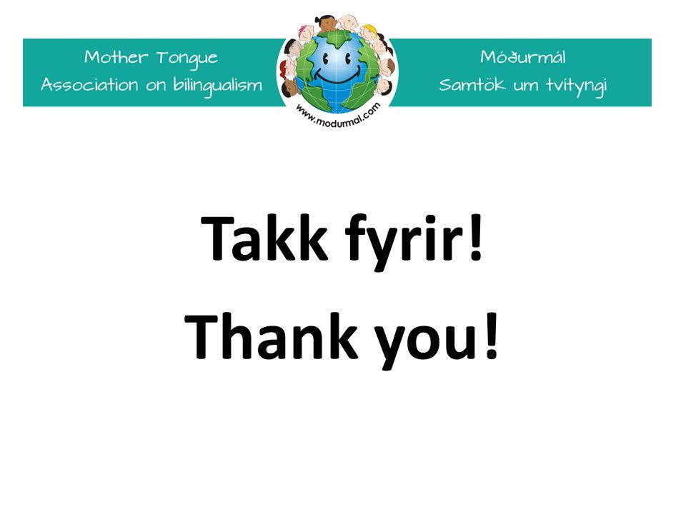 Takk fyrir! Thank you!