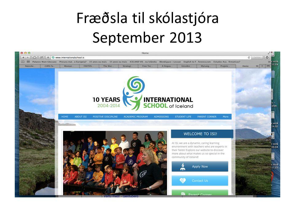 Fræðsla til skólastjóra September 2013