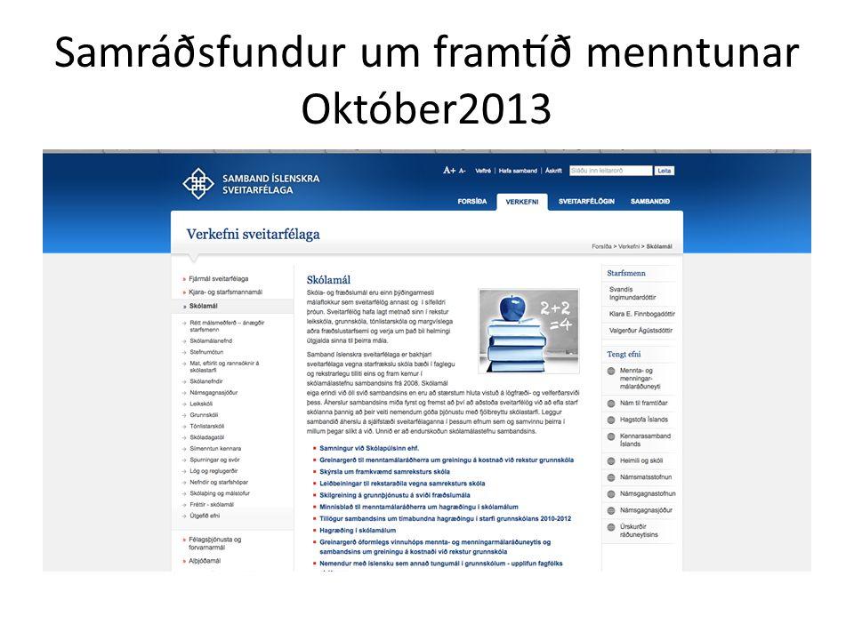 Samráðsfundur um framtíð menntunar Október2013