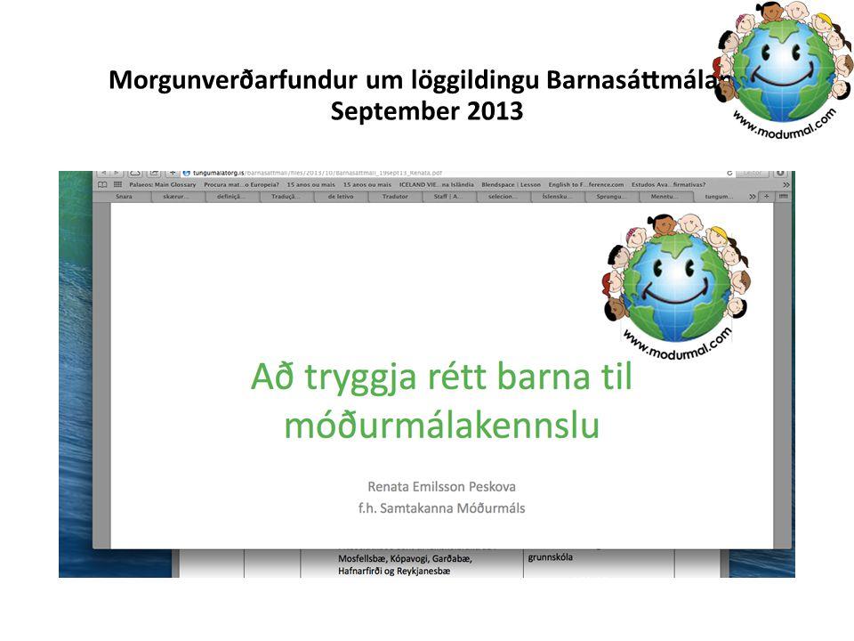 Morgunverðarfundur um löggildingu Barnasáttmálans September 2013