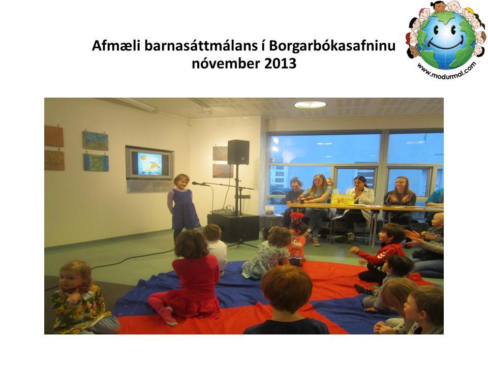 Afmæli barnasáttmálans í Borgarbókasafninu nóvember 2013