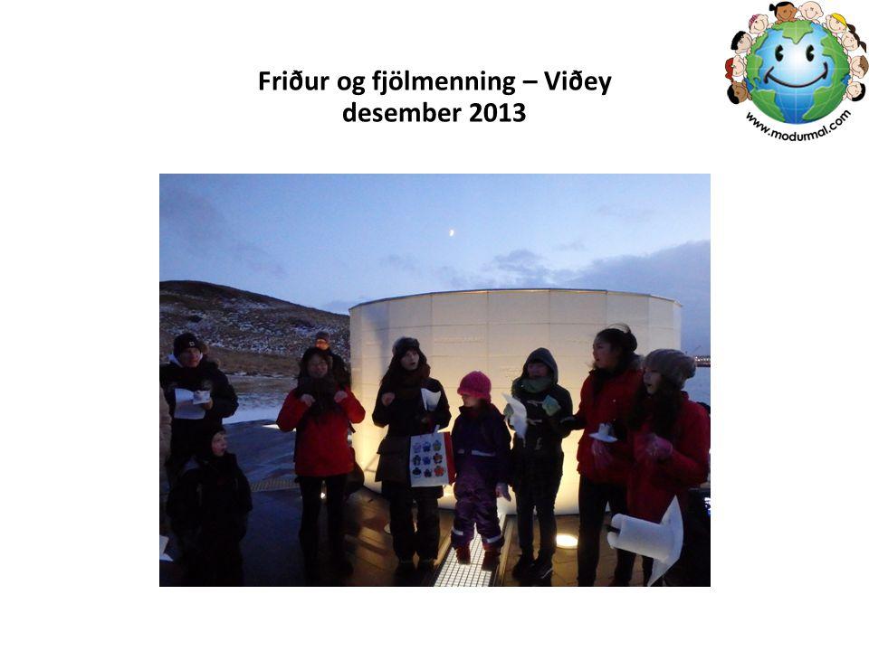 Friður og fjölmenning – Viðey desember 2013