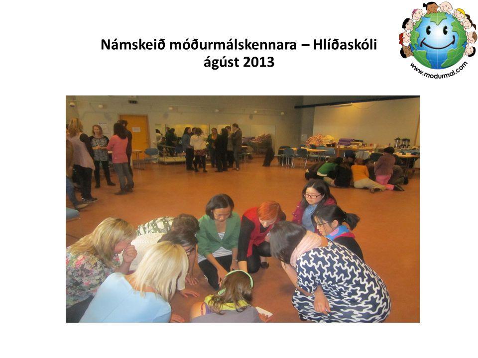 Námskeið móðurmálskennara – Hlíðaskóli ágúst 2013