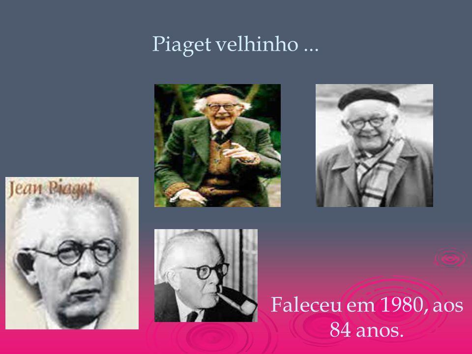 Piaget velhinho... Faleceu em 1980, aos 84 anos.