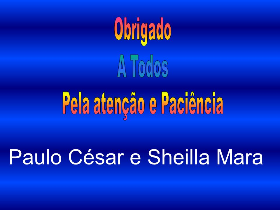 Paulo César e Sheilla Mara