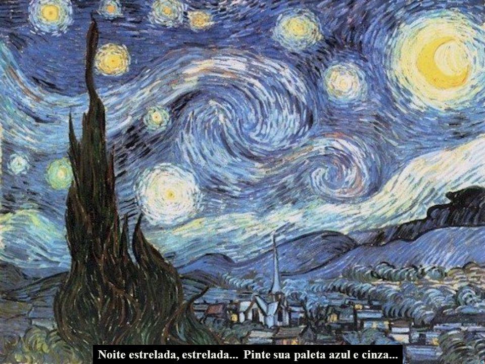 Noite estrelada, estrelada...Pinte sua paleta azul e cinza...