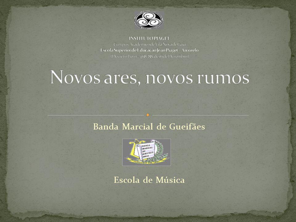 Banda Marcial de Gueifães Escola de Música