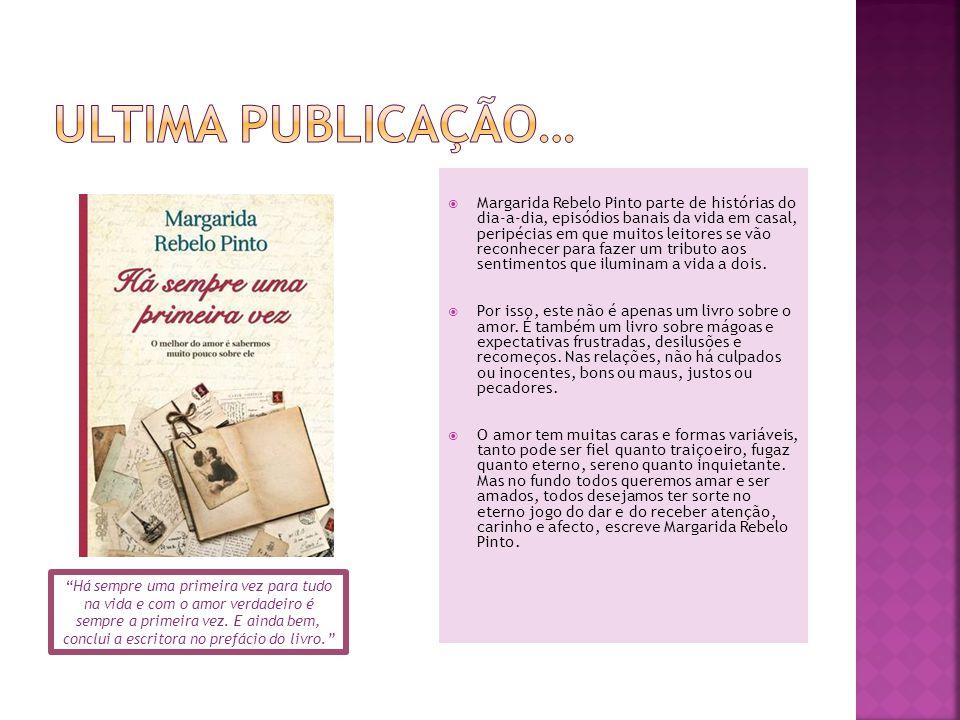  Margarida Rebelo Pinto parte de histórias do dia-a-dia, episódios banais da vida em casal, peripécias em que muitos leitores se vão reconhecer para