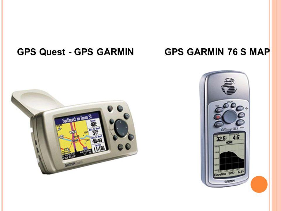 GPS GARMIN 76 S MAPGPS Quest - GPS GARMIN