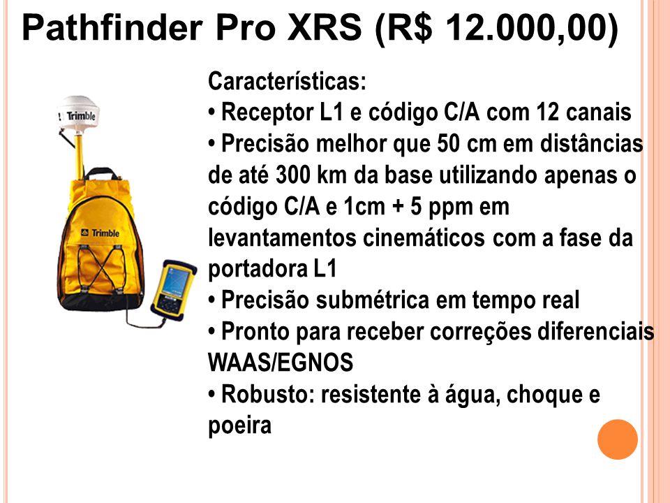 Características: Receptor L1 e código C/A com 12 canais Precisão melhor que 50 cm em distâncias de até 300 km da base utilizando apenas o código C/A e