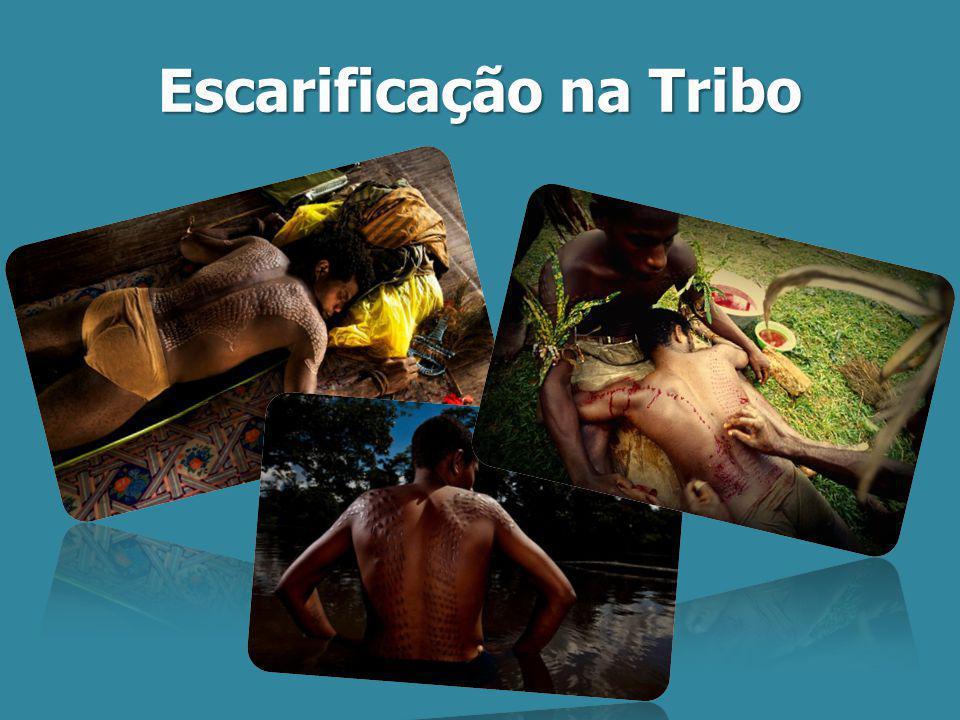 Escarificação na Tribo
