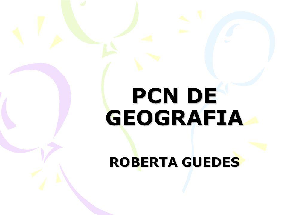 PCN DE GEOGRAFIA ROBERTA GUEDES
