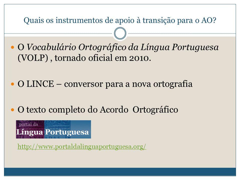 Quais os instrumentos de apoio à transição para o AO.