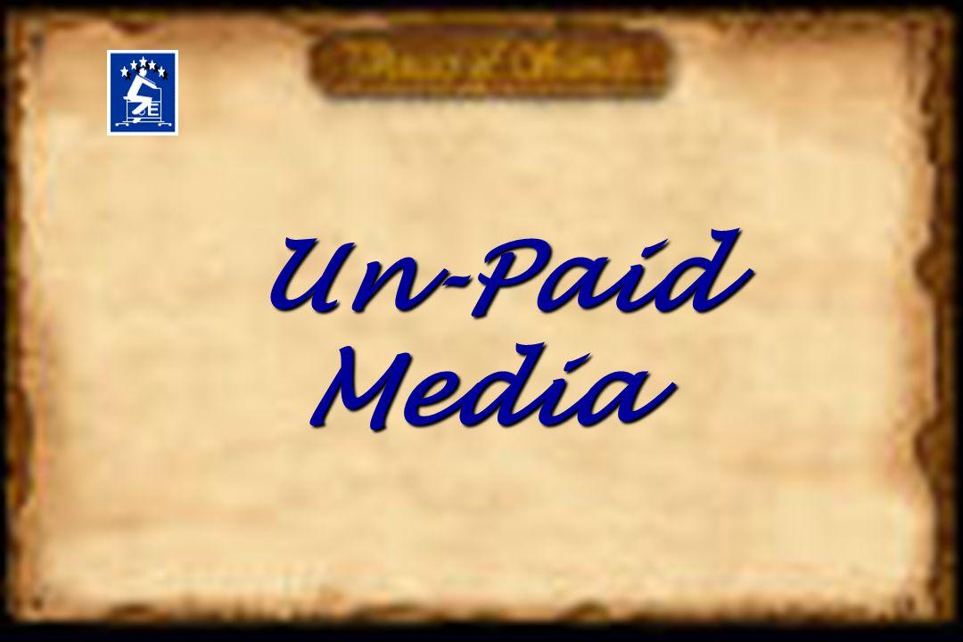 Un-Paid Media Un-Paid Media