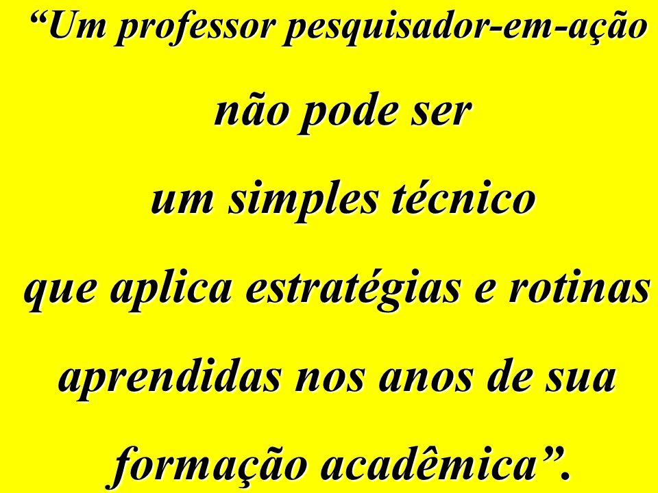 """""""... o educador é um permanente aprendente""""."""
